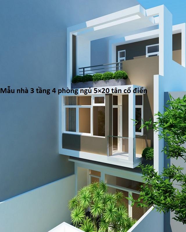 Mẫu nhà 3 tầng 4 phòng ngủ 5×20 tân cổ điển